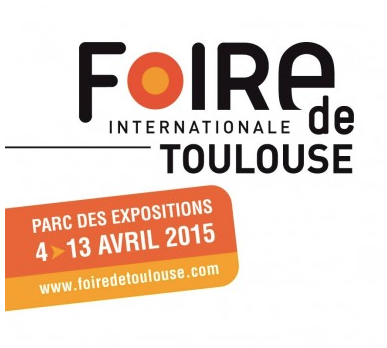 Foire internationale de Toulouse du 4 au 13 Avril 2015!