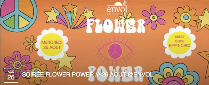 Les soirées incontournables de l'Envol continuent avec la soirée FLOWER POWER.