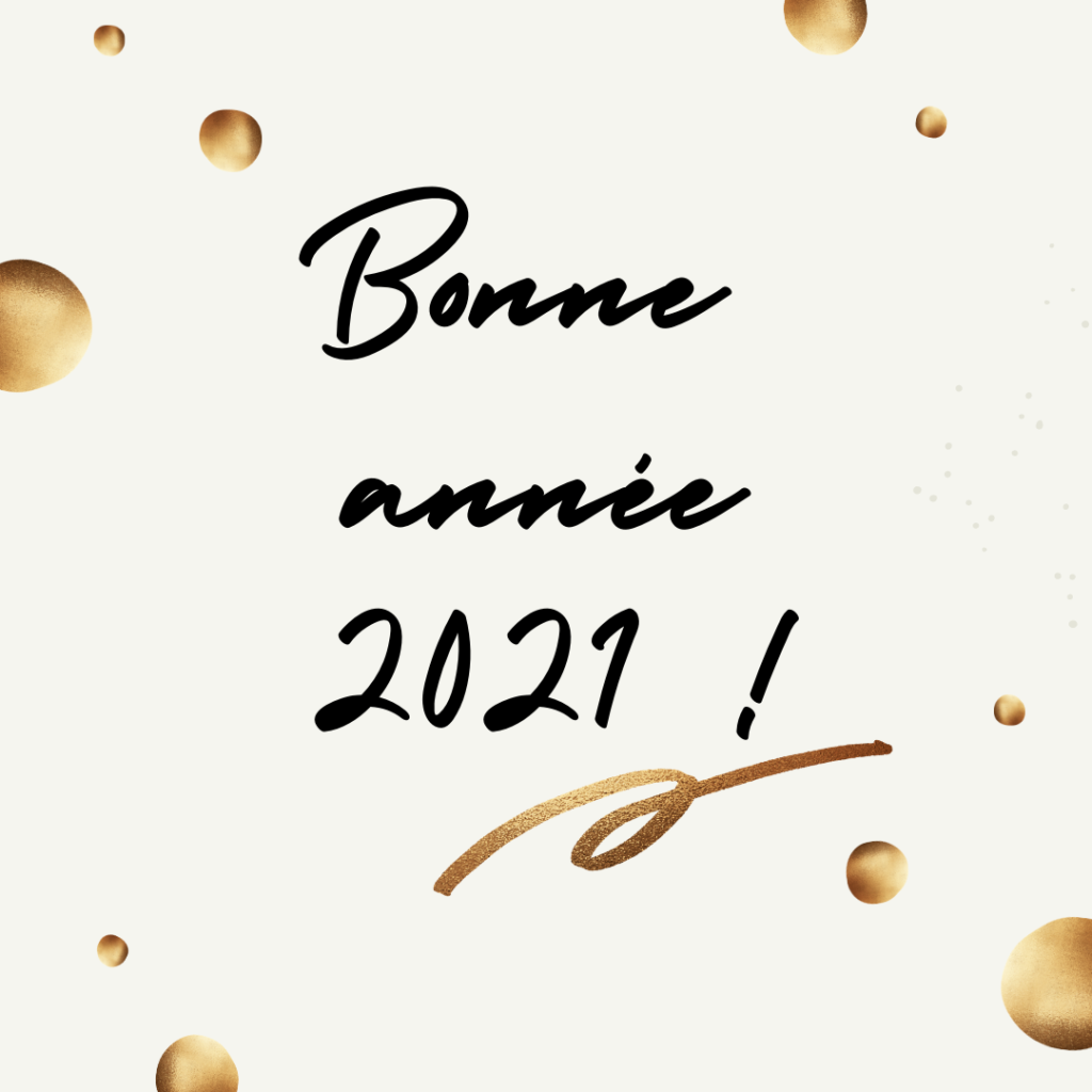2021 est là, restons optimistes !